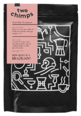 How Many is a Brazilian? Two Chimps Coffee bag with label